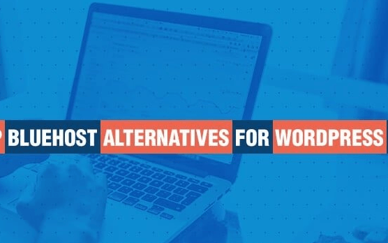 Bluehost Alternatives Top Options for WordPress Hosting